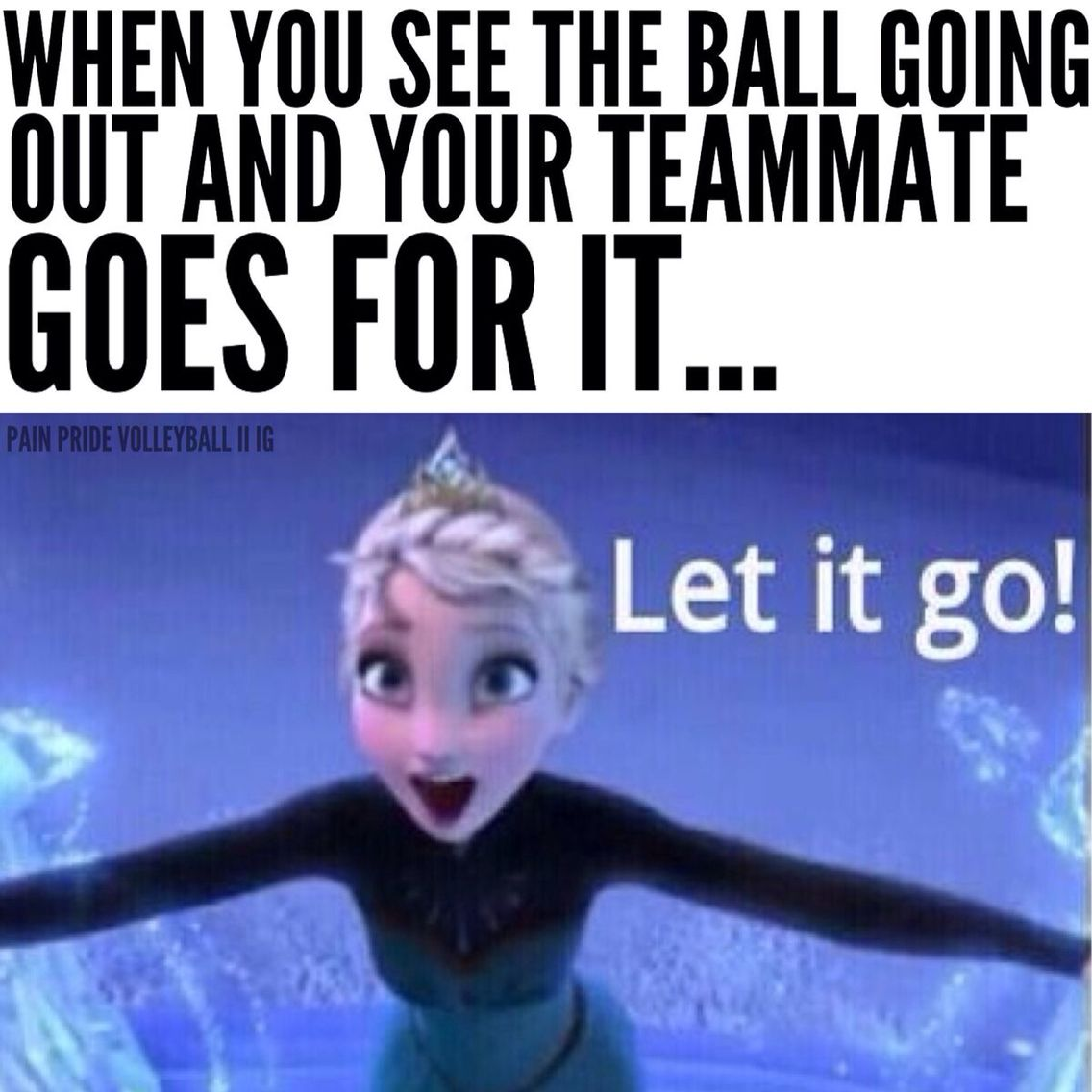 When Someone Tries To Save It Ugh No It S Gonna Be Our Ball Always Volleyball Memes Soccer Memes Volleyball Humor