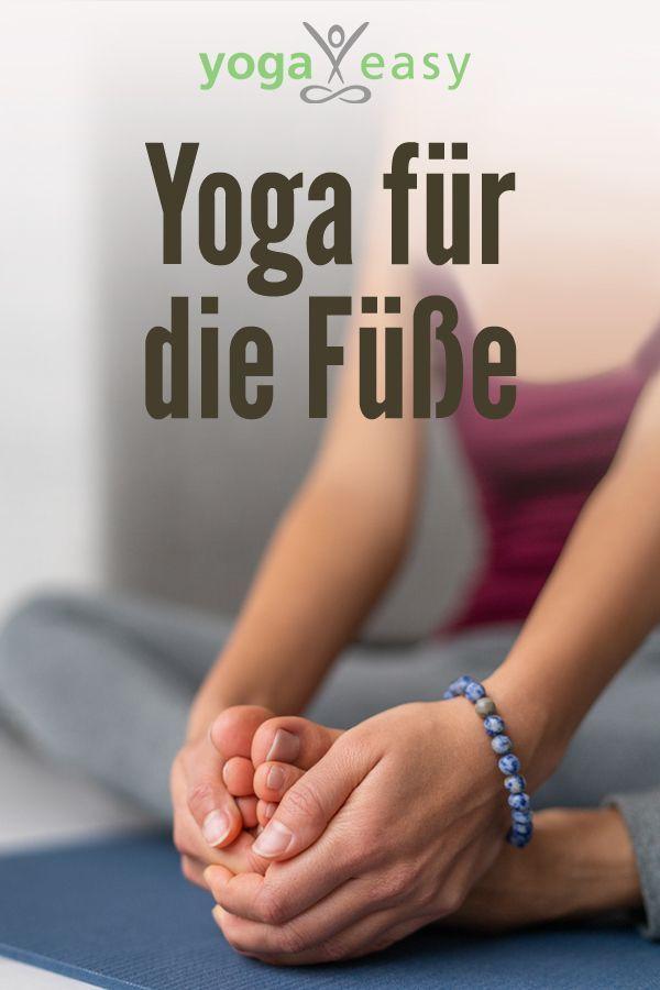 Yoga für die Füße Füße sind ein elementarer Teil des Gesamtkunstwerks Körper Warum du deine Füße unbedingt lieben solltest wies...