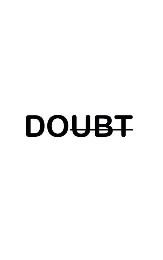 Dont doubt yourself do yourself quotes inspiring funny dont doubt yourself do yourself quotes solutioingenieria Choice Image