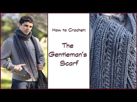 How to Crochet the Gentleman's Scarf - YouTube