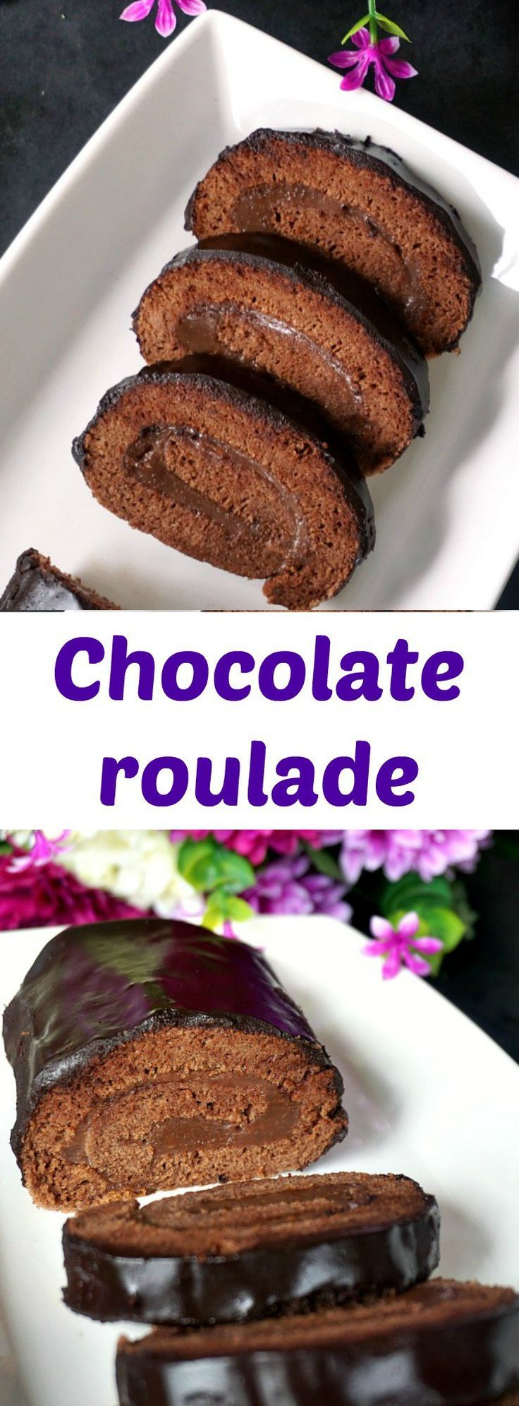 Chocolate roulade or Chocolate Swiss Roll, the ultimate dessert for all the chocoholics out there. Super easy to make and so delicious.