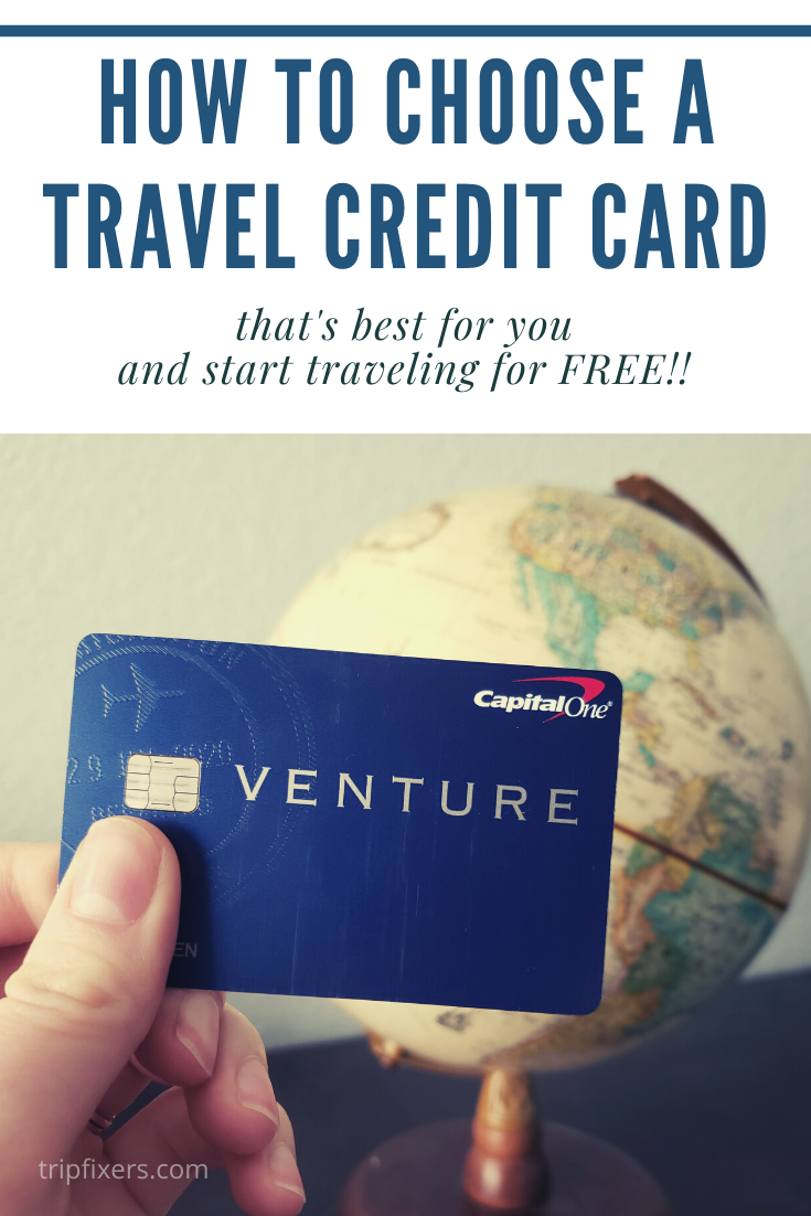 How To Choose The Best Travel Credit Card For You Travel Credit Cards Travel Credit Best Travel Credit Cards