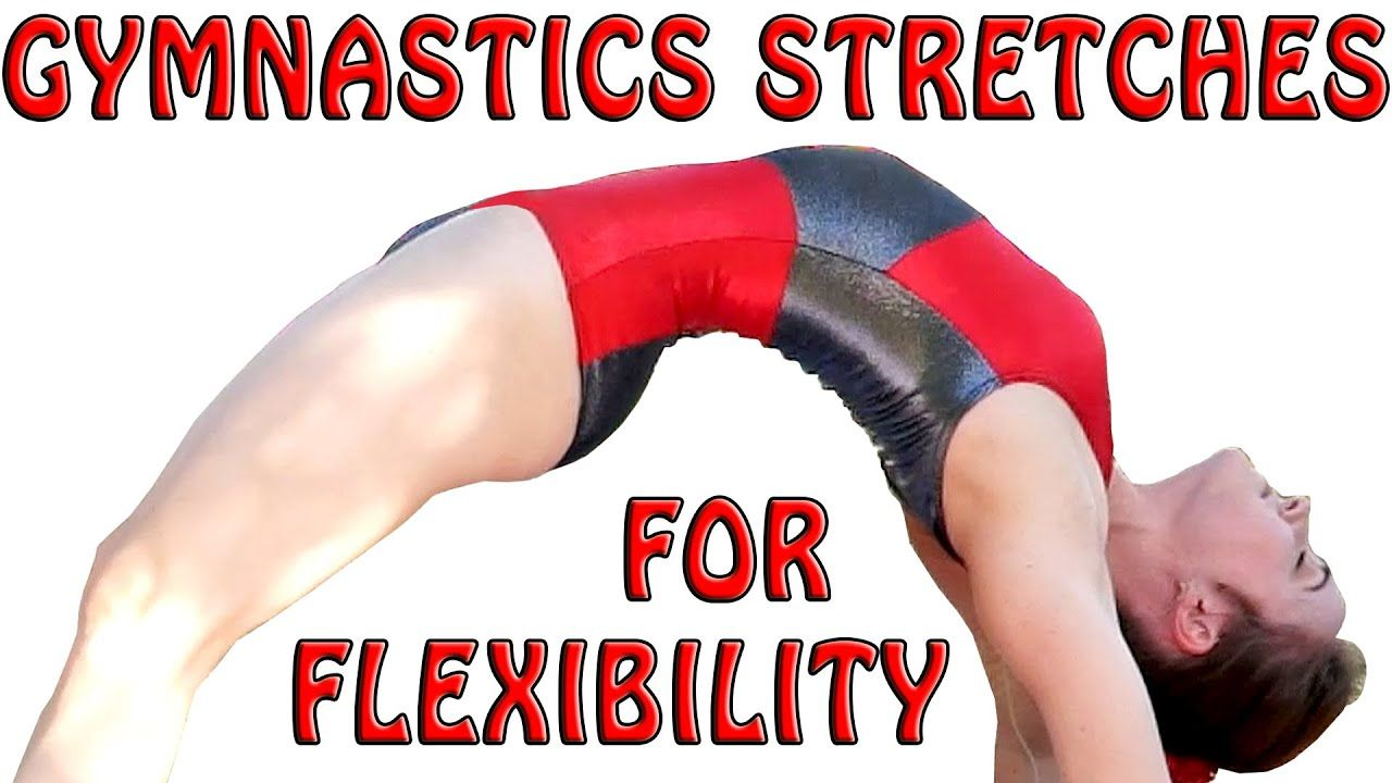 Flexibility stretches gymnastics at home exercises how to