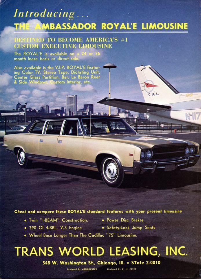 Pin By Joe Bacino On Amc Forever Limousine American Motors Vintage Ads