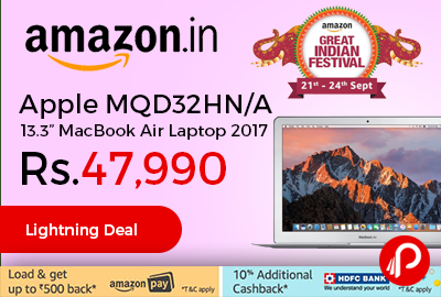 Great Amazon Great Indian Festival 2017 Brings Lighting Deal And Offering 32% Off  On Apple MQD32HN/A 13.3u201d MacBook Air Laptop 2017 At Rs.47990 Only.
