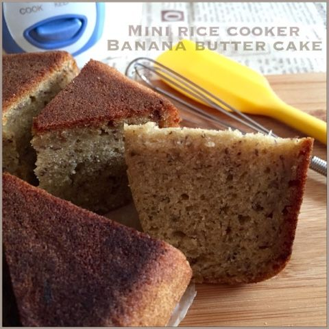 My Mind Patch: Mini Rice Cooker Banana Butter Cake 迷你电饭锅香蕉奶油蛋糕
