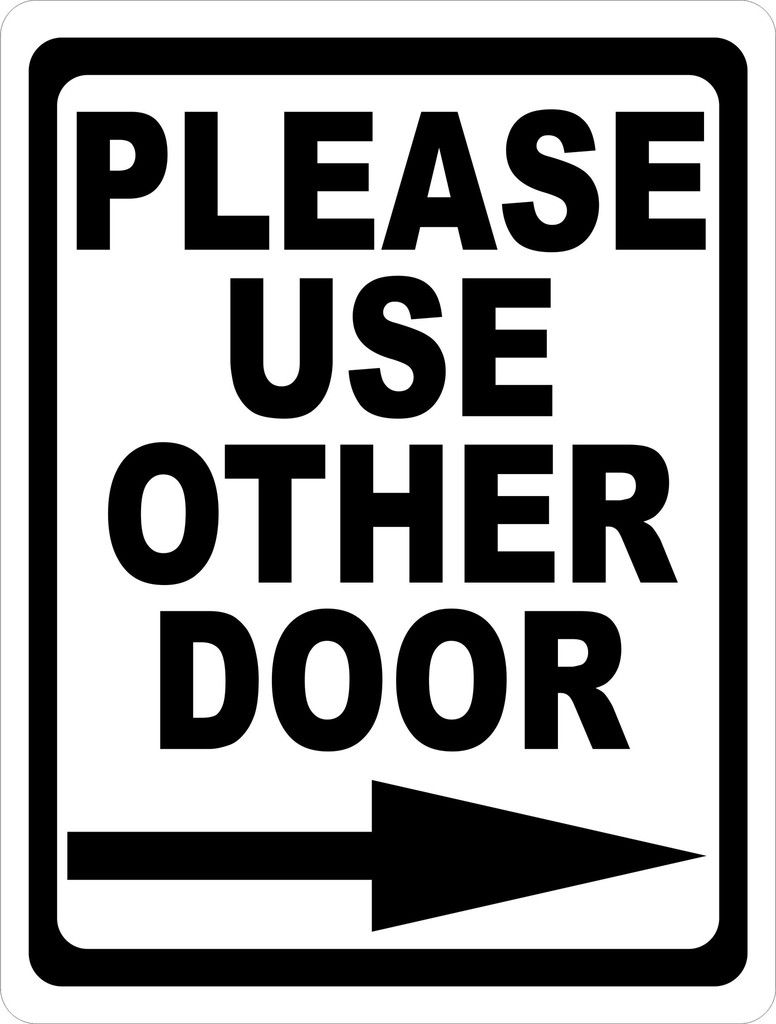 Bathroom sign with arrow - Please Use Other Door With Right Or Left Arrow Sign