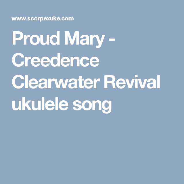 Creedence Clearwater Revival Ukulele Song