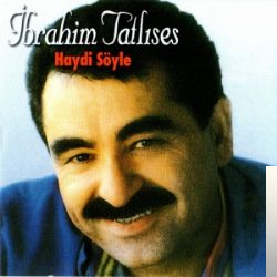 Ibrahim Tatlises Sarkilari Mp3 Indir Ibrahim Tatlises Sarkilar Haydi Album