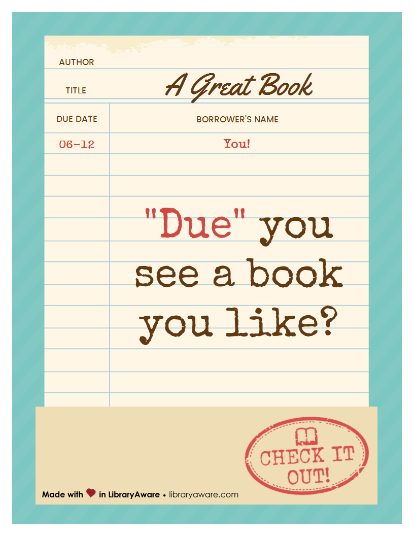 Due Date Card Book Display Madeinlibraryaware Sign Worth Reading Library Templates