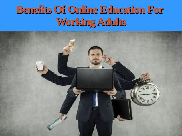 What are the benefits of #OnlineLearning for working ...