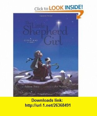 the little shepherd girl a christmas story 9780781445139 juliann henry jim madsen - A Christmas Story Torrent