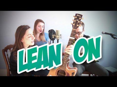 Major Lazer - Lean On feat. MØ & DJ Snake (Kathleen Angel, Mariana Angel & Vyel Acoustic Cover) - YouTube