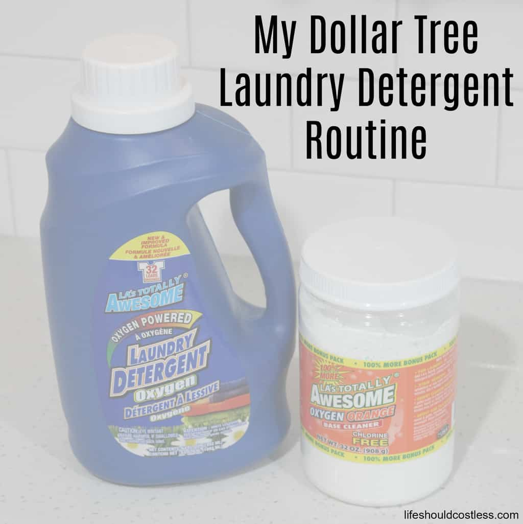 My Dollar Tree Laundry Detergent Routine Life Should Cost Less
