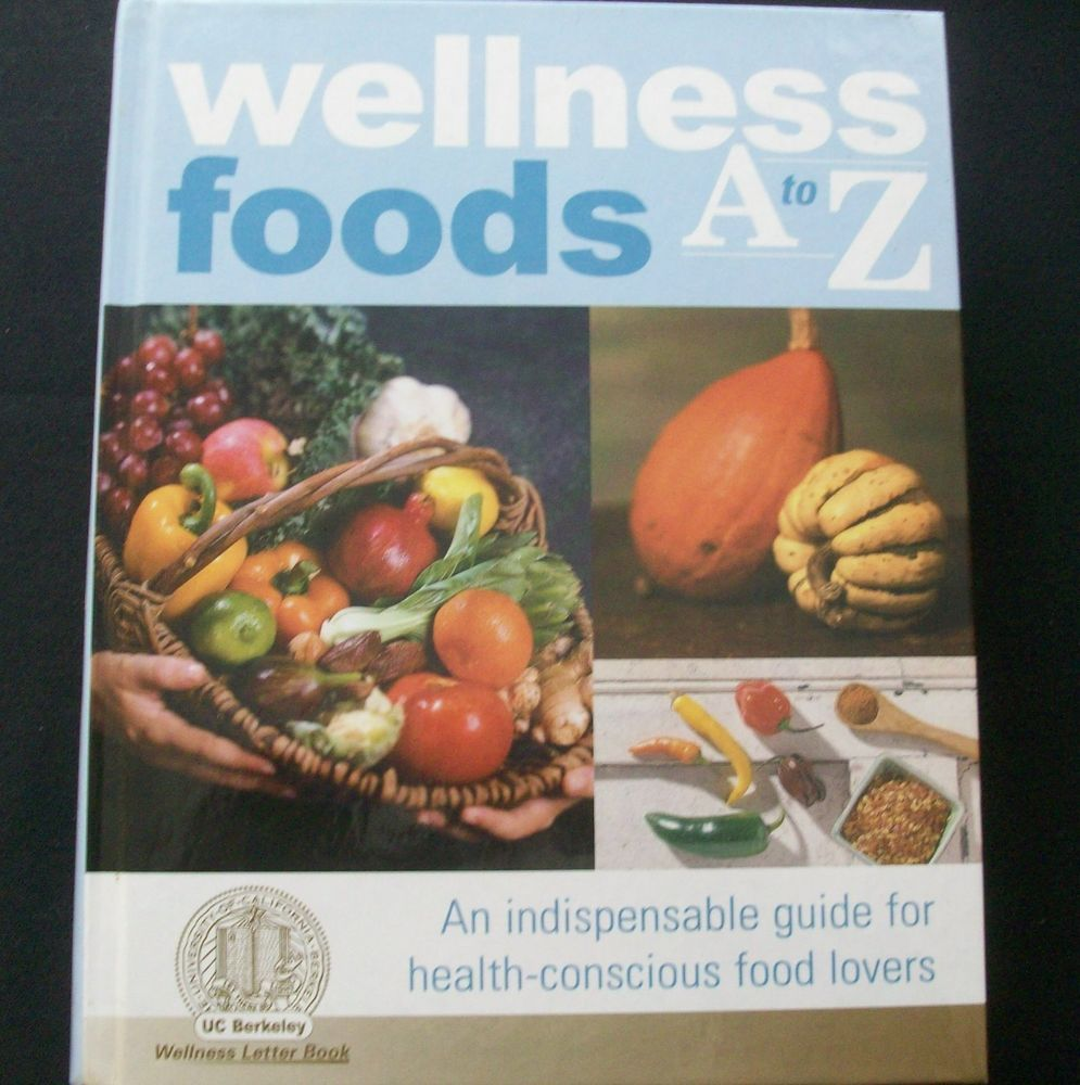 Wellness foods a to z 2002 hc 31615 515 food reference health food forumfinder Choice Image