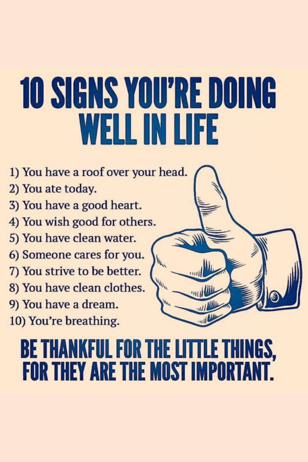 10 Signs You Are Doing Well In Life Motivational Quotes For Love Life Quotes Positive Quotes