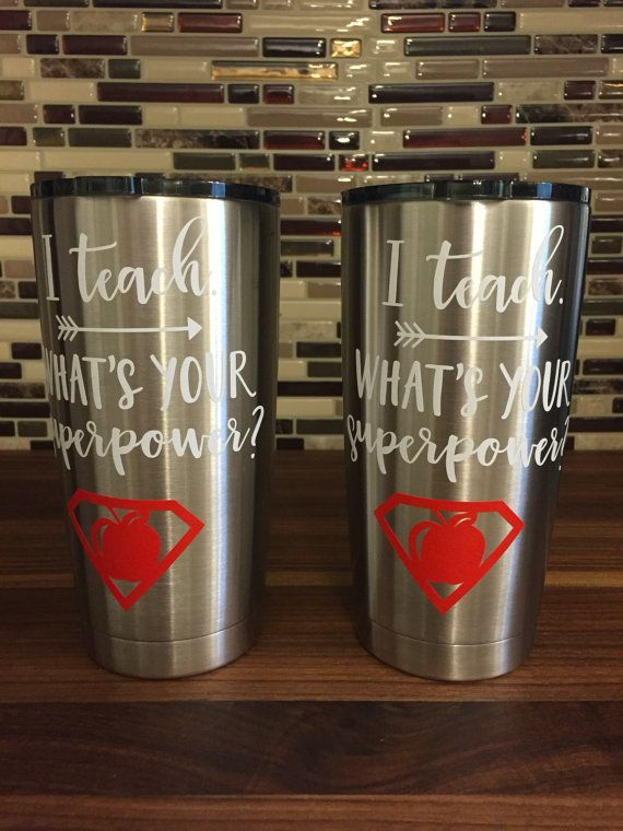 I Teach What S Your Superpower Teacher Cup Teacher Gift Idea Teacher Teacher Insulated Cup Insulated Tumbler Tumbler 20 Oz Tumbler Teacher Gifts Diy Teacher Gifts Diy Teacher Christmas Gifts