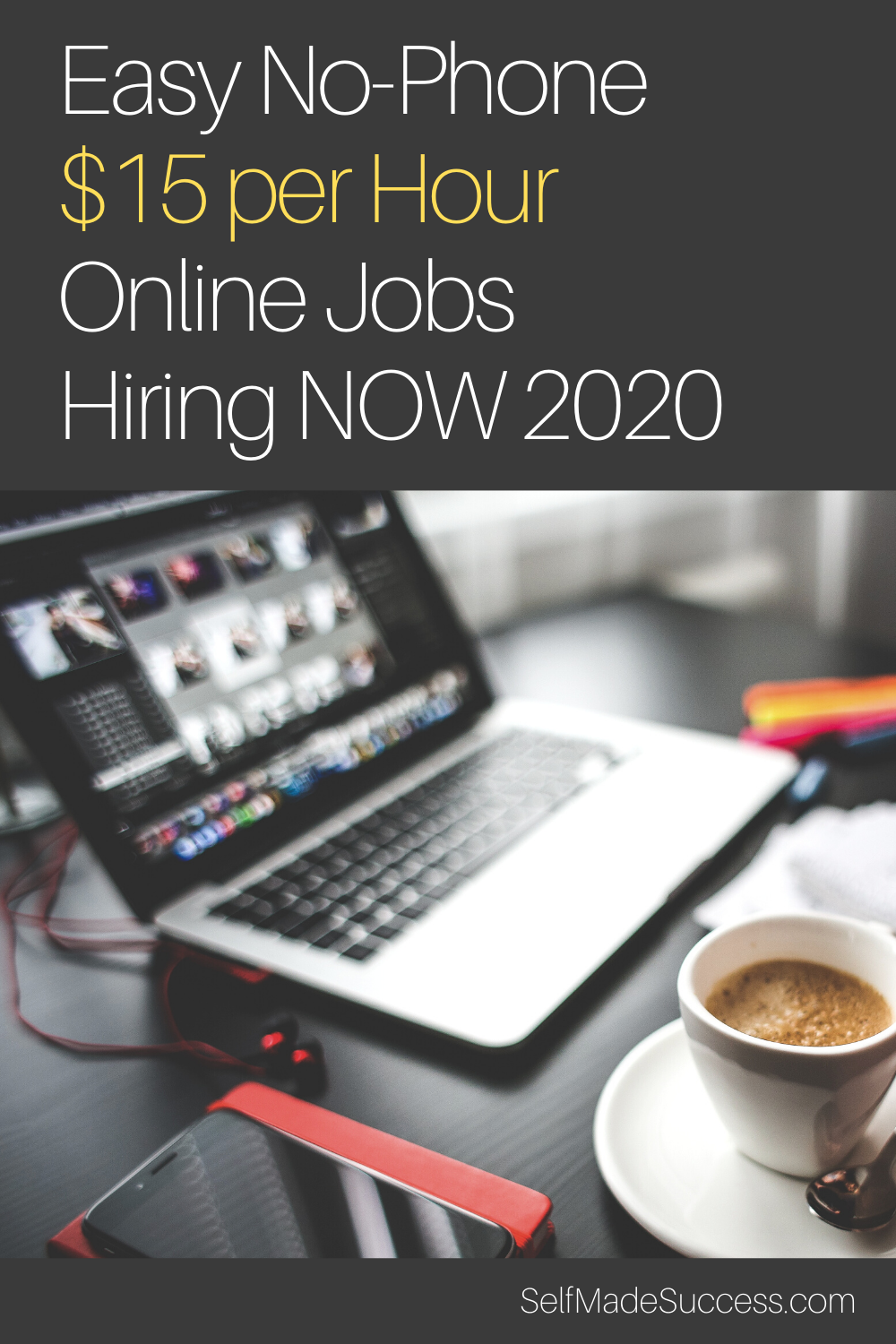 Easy No Phone 15 Per Hour Online Jobs Hiring Now 2020 Self Made Success Online Jobs Bored At Work Work From Home Careers