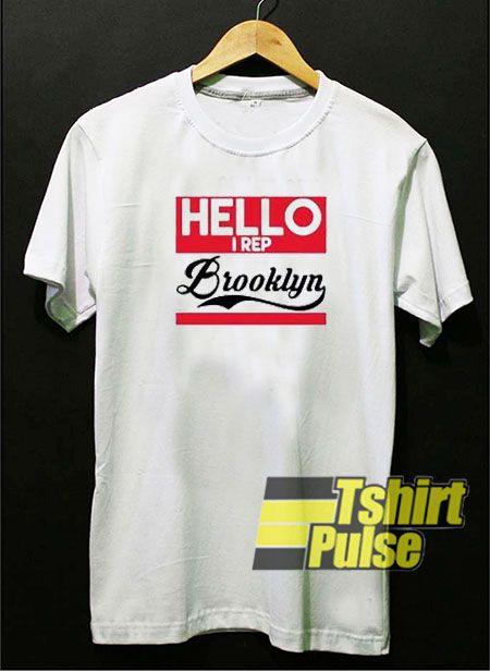 7b6928364 Hello i rep brooklyn t-shirt for men and women tshirt | T Shirt | T ...