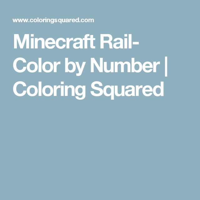 Minecraft Rail- Color by Number | Number, Worksheets and Craft ...
