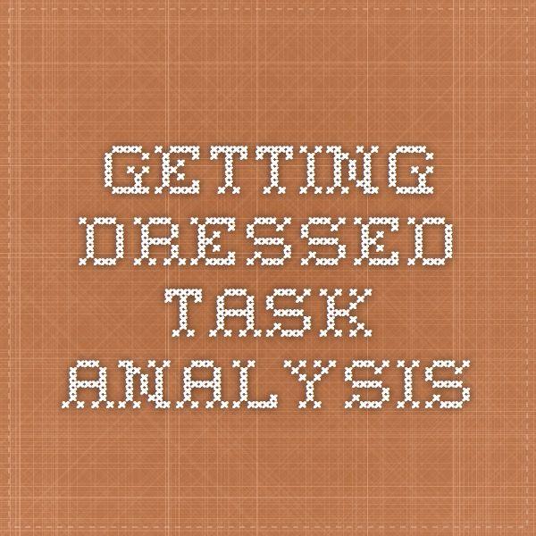 Getting Dressed Task Analysis  Autism    High