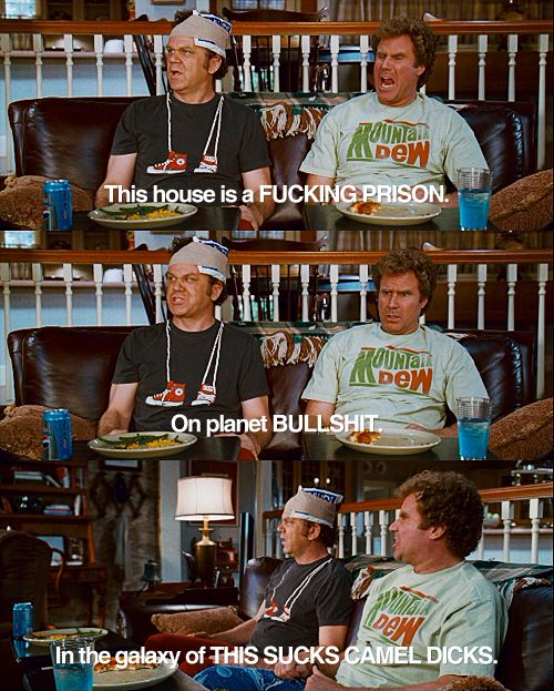 Step Brothers...this part is hilarious