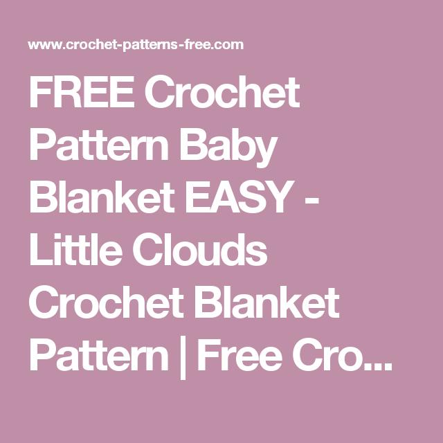 Free Crochet Pattern Baby Blanket Easy Little Clouds Crochet