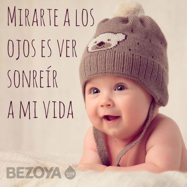 Mirarte A Los Ojos Es Ver Sonreír A Mi Vida Frases Para Bebes Frases Para Hijos Bebes Papel Tapiz De Bebé