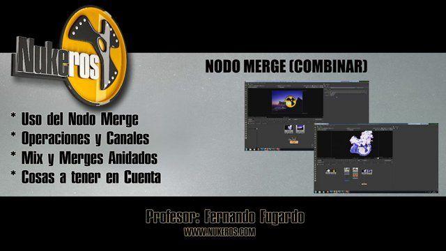 Videotutorial Nukeros Nodo Merge Combinar Nuke Electronics