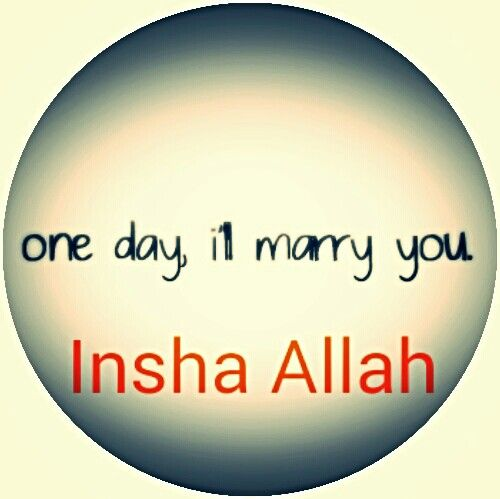 I Am Waiting For Right Time And Will Marry You Soon Insha Allah