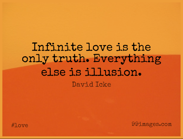 Short Love Quote by David Icke about Reality,Illusion ...