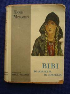 karin michaelis | MICHAELIS-BIBI-DI-SORPRESA-IN-SORPRESA-ILLUSTRATO-1949