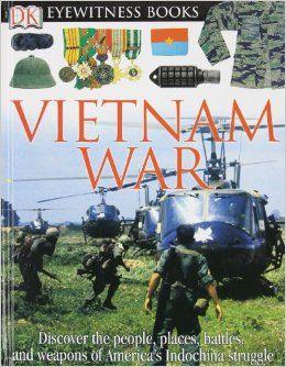 Dk Eyewitness Books Vietnam War Dk 9780756611668 Amazon Com