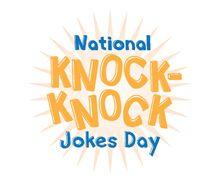 Oct 31st National Knock Knock Joke Day Knock Knock Jokes Holiday Day National Days