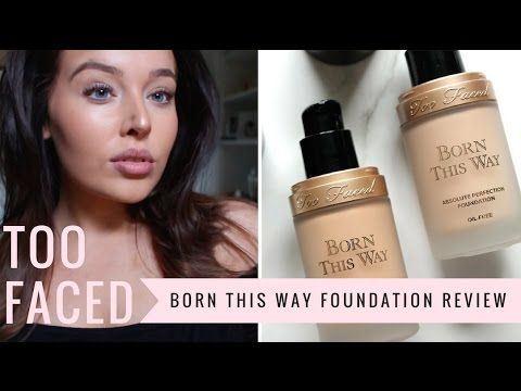 Too Faced | Born This Way Foundation , Review , Tutorial ,