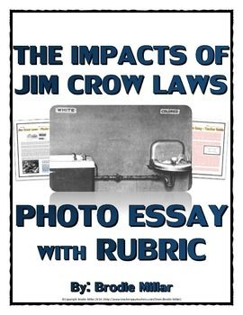 How To Use A Thesis Statement In An Essay Civil Rights  Jim Crow Laws  Photo Essay With Rubric And Teacher Guide   This  Page Resource Involves Students Creating A Photo Essay Based On How  The  High School Entrance Essays also Health Promotion Essays Civil Rights  Jim Crow Laws  Photo Essay With Rubric And Teacher  Research Proposal Essay