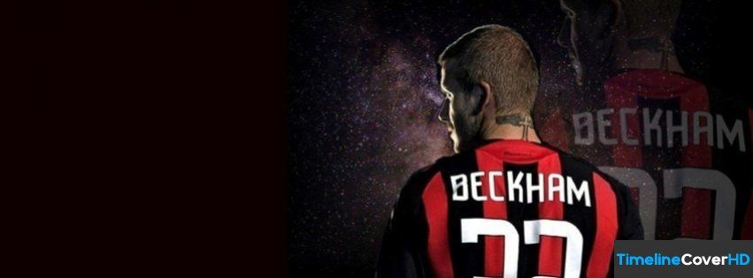 Ac Milan Beckham Facebook Cover Timeline Banner For Fb Facebook