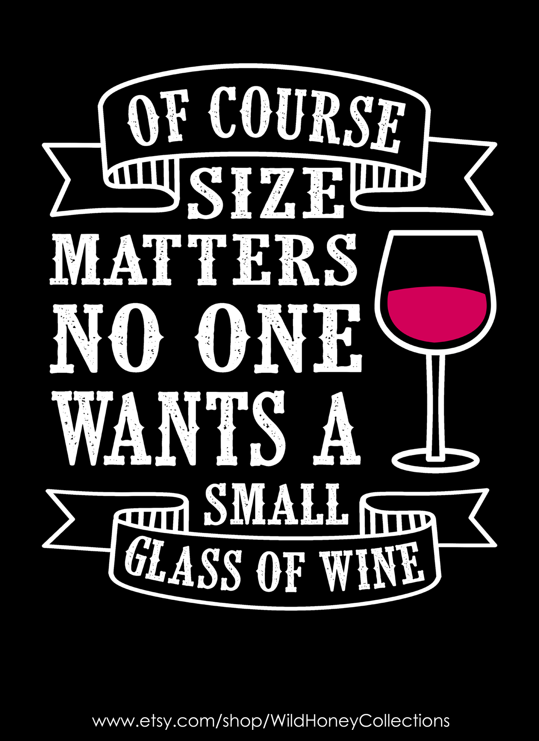 Size Matters Funny Wine Decor Wine Printable Woman Cave Etsy In 2021 Wine Quotes Wine Humor Funny Wine Signs