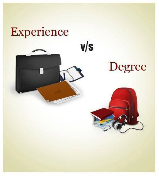 #‎PlacementindiaAsks‬ : Can experience make up for the lack of a degree? Education vs Experience, what counts?