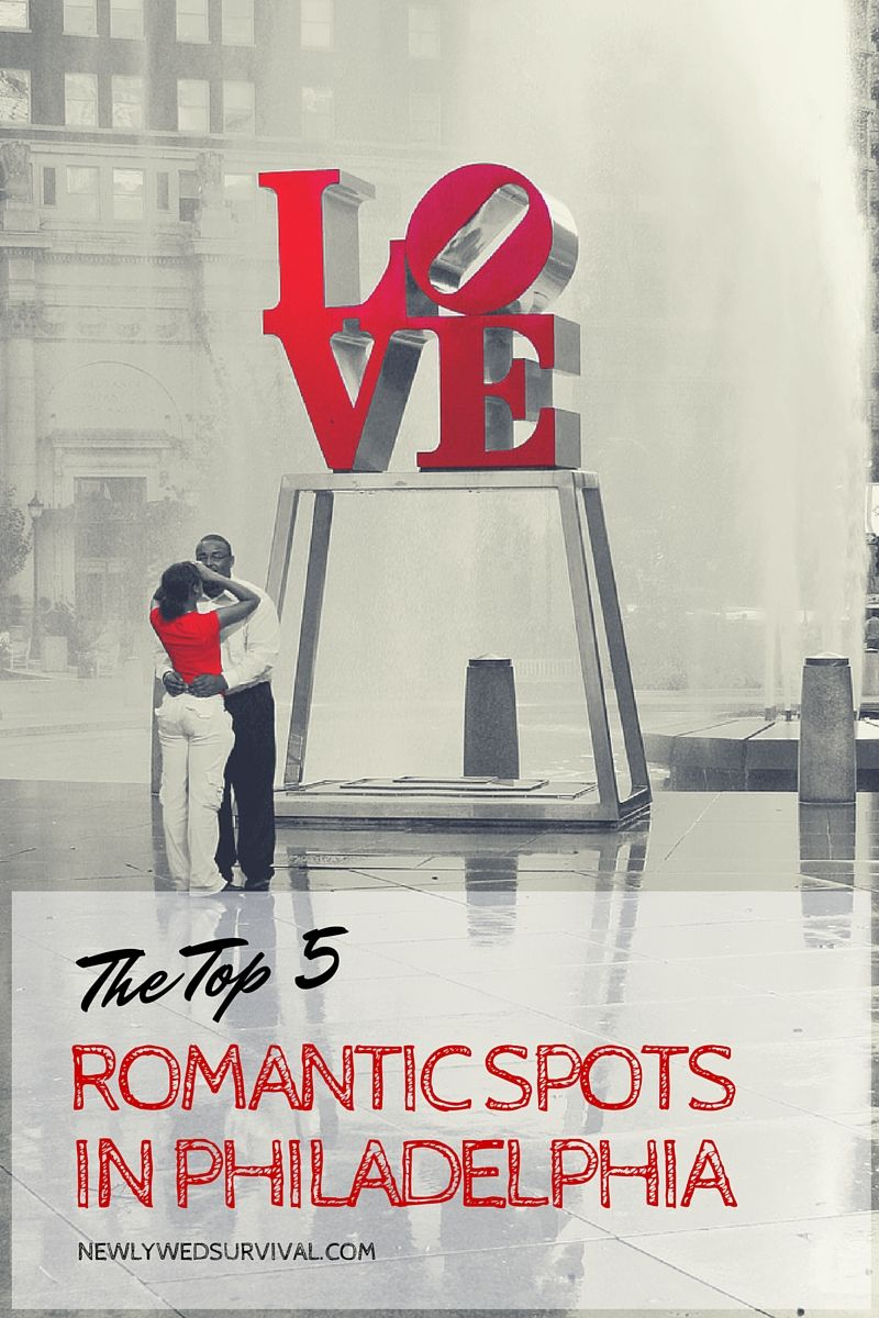 Places in philadelphia romantic 10 Best