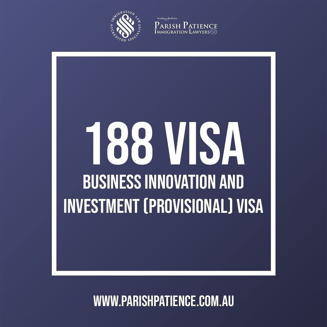 Parish Patience Immigration On Instagram Business Innovation And Investment Visa Application To Australia 188 Two Business Innovation Investing Innovation