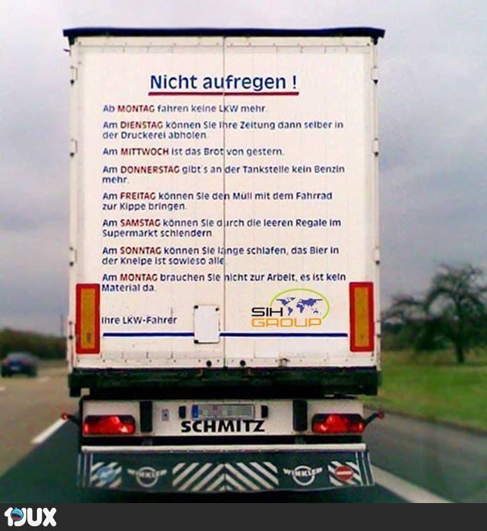 Nicht Aufregen Wegen Lkw Sprüche Autos
