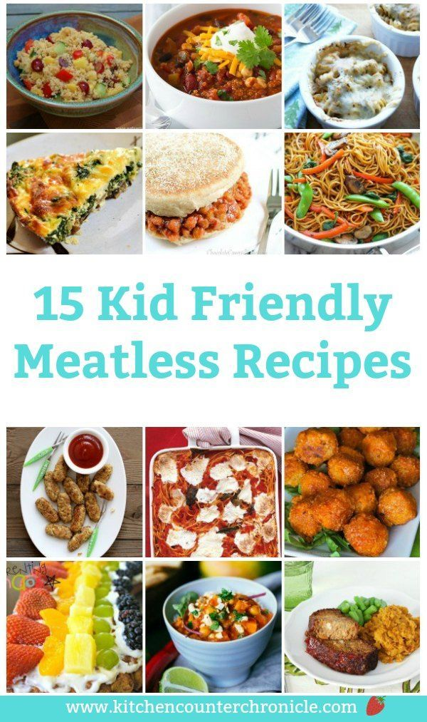 20 Easy Kid Friendly Meatless Recipes For Families Meatless Meals Food Recipes
