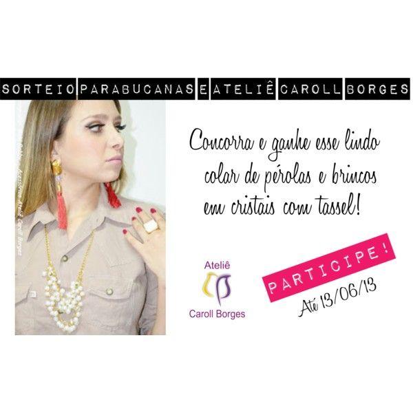 Vou ganhar o colar de pérolas+ brincos do Ateliê Caroll Borges que o @PARABUCANAS está sorteando!