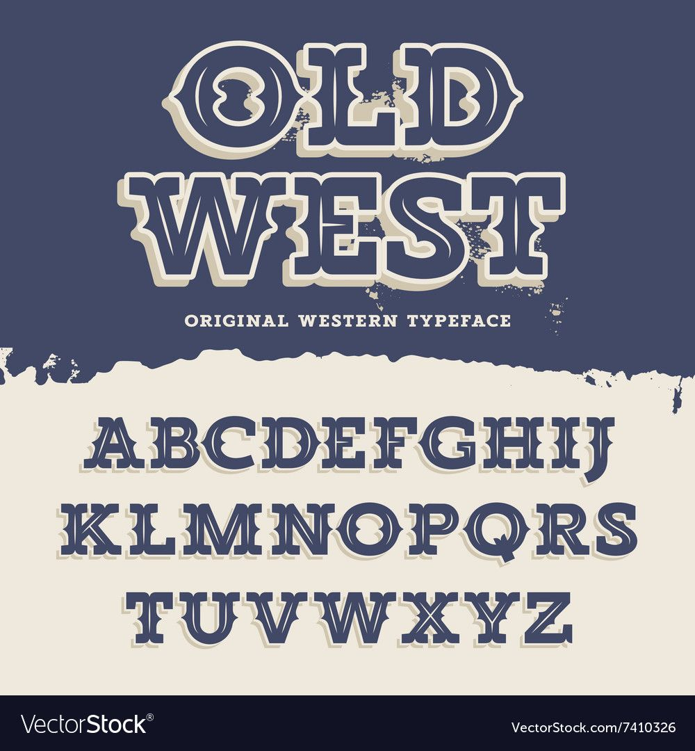 Old West Font Vector Image On Vectorstock Typography Fonts Lettering Fonts Typography Fonts Handwriting