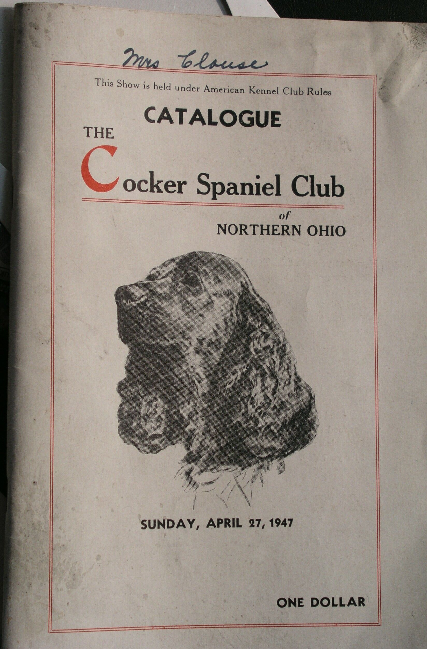 1947 Cocker Spaniel Club of Northern Ohio dog show catalg featuring ...