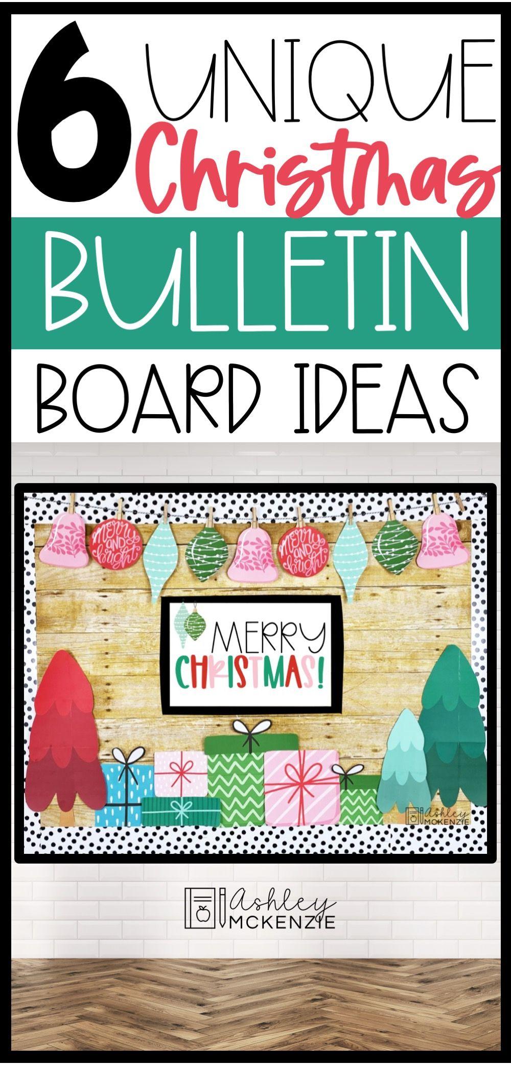 Six Unique Christmas Bulletin Board Ideas Ashley Mckenzie