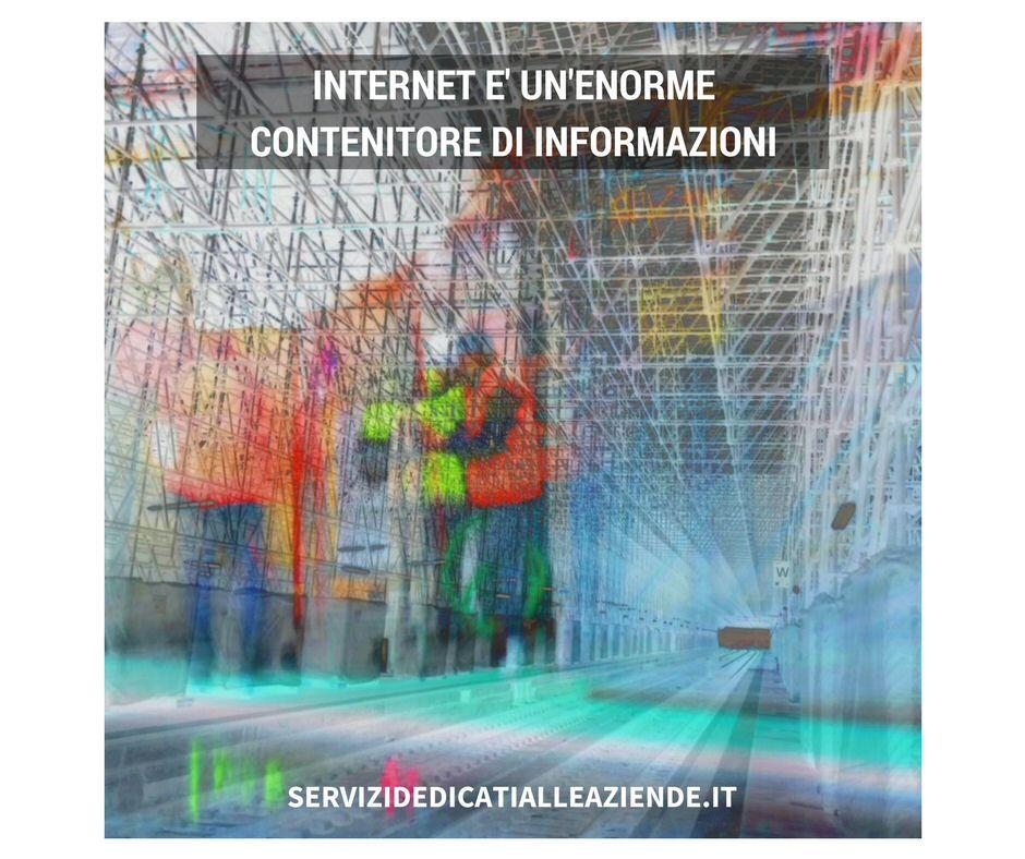 Internet è un grande contenitore di informazioni: e TU trovi ciò che ti interessa ? #informazionisulweb #web