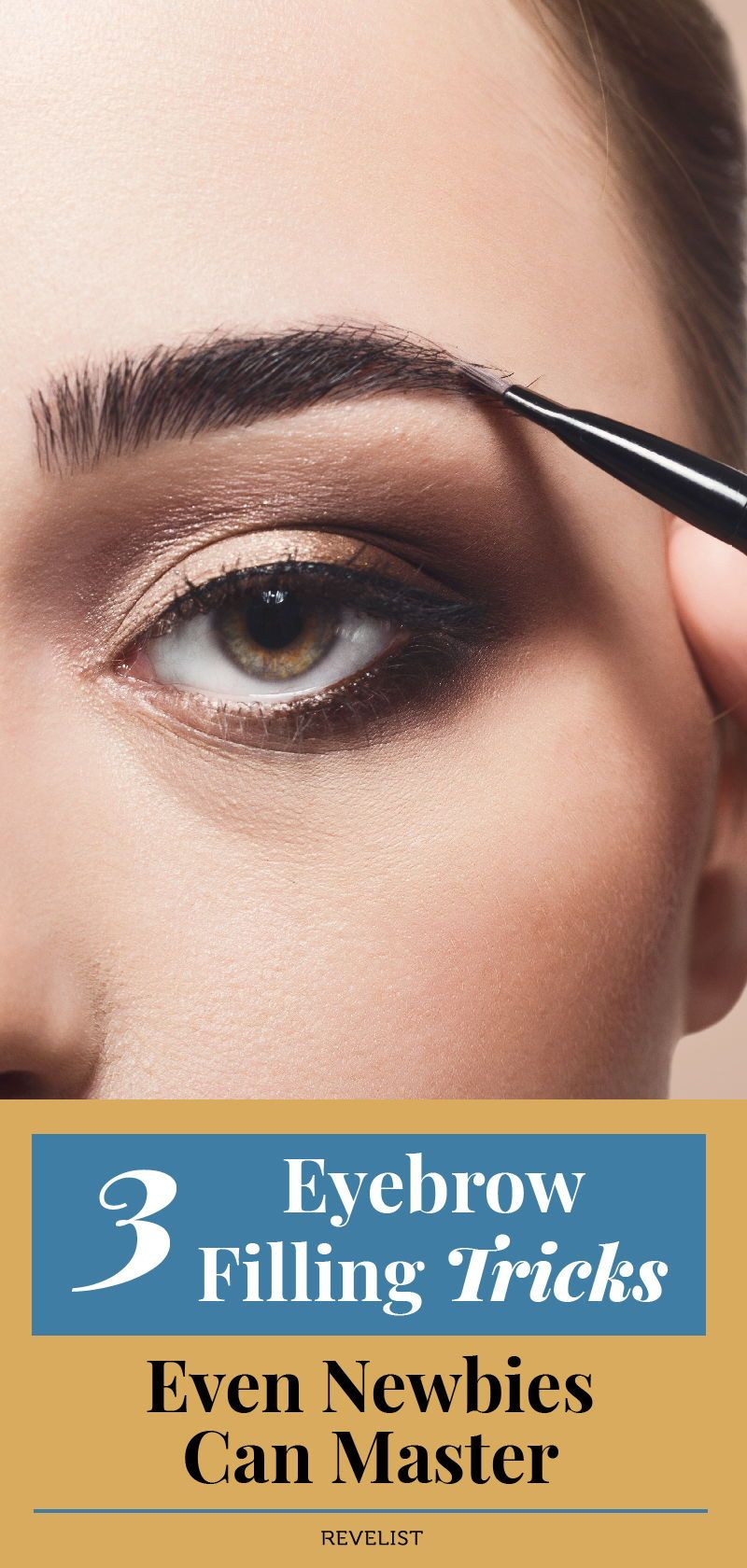 3 Easy Eyebrow Filling Techniques Even Newbies Can Master ...