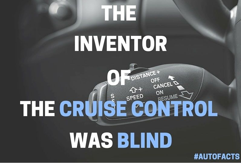 Cruise Control Should Not Be Used >> Nothing Could Have Stopped Ralph Teetor From Inventing